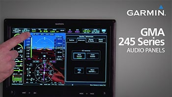 Garmin GMA 245/245R: Operating Your Audio Panel for Experimental, Light Sport Aircraft