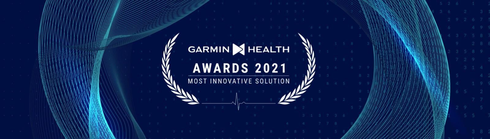 Garmin Health Awards - Most Innovative Solutions 2021